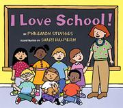 I LOVE SCHOOL! by Philemon Sturges