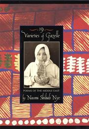 19 VARIETIES OF GAZELLE by Naomi Shihab Nye