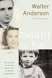 MEANT TO BE by Walter Anderson