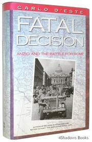 FATAL DECISION by Carlo D'este