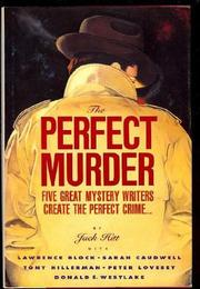 THE PERFECT MURDER by Jack Hitt