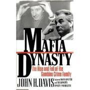 MAFIA DYNASTY by John H. Davis
