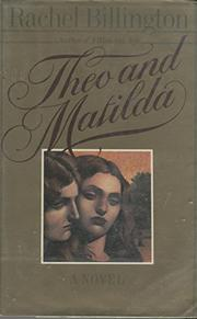 THEO AND MATILDA by Rachel Billington