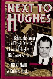 NEXT TO HUGHES by Robert Maheu