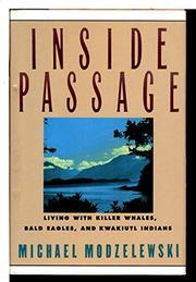 INSIDE PASSAGE by Michael Modzelewski