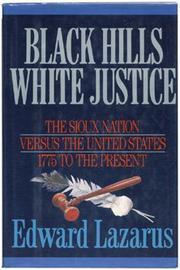 BLACK HILLS/WHITE JUSTICE by Edward Lazarus