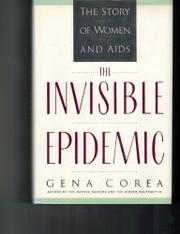 THE INVISIBLE EPIDEMIC by Gena Corea