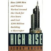 HIGH RISE by Jerry Adler