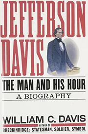 JEFFERSON DAVIS by William C. Davis