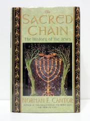 THE SACRED CHAIN by Norman F. Cantor