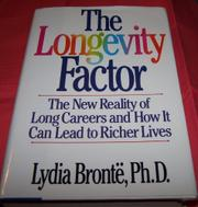 THE LONGEVITY FACTOR by Lydia Brontë