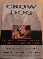 CROW DOG by Leonard Crow Dog