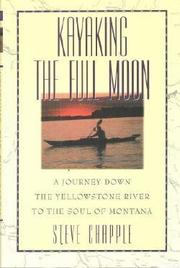 KAYAKING THE FULLY MOON by Steve Chapple
