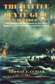 THE BATTLE OF LEYTE GULF by Thomas J. Cutler
