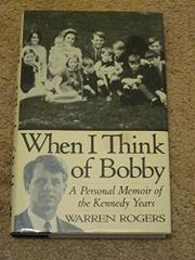 WHEN I THINK OF BOBBY by Warren Rogers