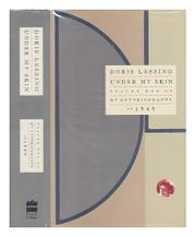UNDER MY SKIN by Doris Lessing