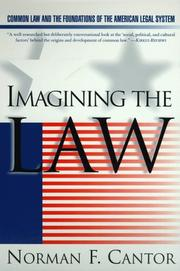 IMAGINING THE LAW by Norman F. Cantor
