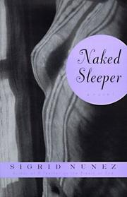 NAKED SLEEPER by Sigrid Nunez