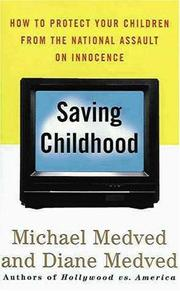 SAVING CHILDHOOD by Michael Medved