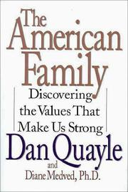THE AMERICAN FAMILY by Dan Quayle