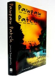 PAWPAW PATCH by Janice Daugharty