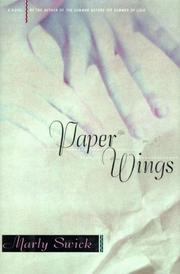 PAPER WINGS by Marly Swick