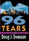 96 TEARS by Doug J. Swanson