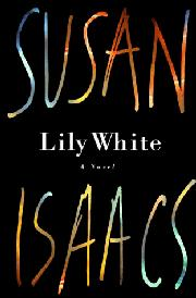 LILY WHITE by Susan Isaacs