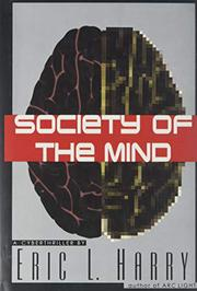 SOCIETY OF THE MIND by Eric L. Harry
