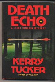 DEATH ECHO by Kerry Tucker