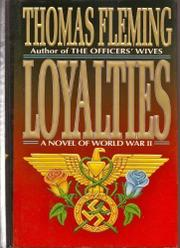LOYALTIES by Thomas Fleming
