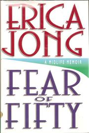 FEAR OF FIFTY by Erica Jong