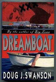 DREAMBOAT by Doug J. Swanson