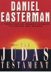 THE JUDAS TESTAMENT by Daniel Easterman