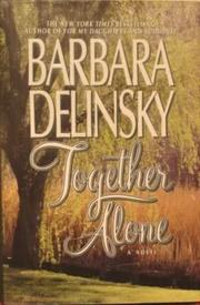 TOGETHER ALONE by Barbara Delinsky