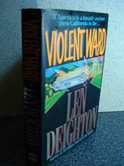 VIOLENT WARD by Len Deighton