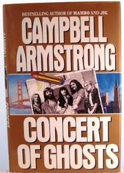 A CONCERT OF GHOSTS by Campbell Armstrong