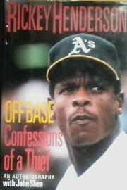 OFF BASE by Rickey Henderson