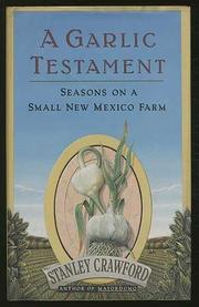 A GARLIC TESTAMENT by Stanley Crawford