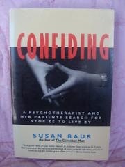 CONFIDING by Susan Baur