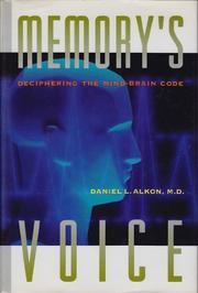 MEMORY'S VOICE by Daniel Alkon