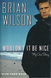 WOULDN'T IT BE NICE by Brian Willson