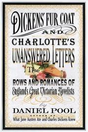 DICKENS' FUR COAT AND CHARLOTTE'S UNANSWERED LETTERS by Daniel Pool
