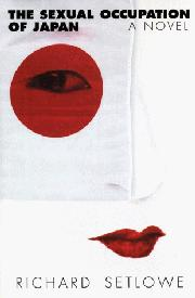 THE SEXUAL OCCUPATION OF JAPAN by Richard Setlowe