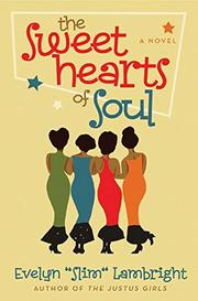 THE SWEETHEARTS OF SOUL by Slim Lambright