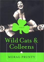 WILD CATS AND COLLEENS by Morag Prunty