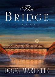 THE BRIDGE by Doug Marlette