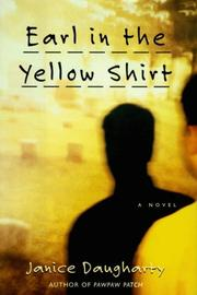 EARL IN THE YELLOW SHIRT by Janice Daugharty