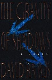 THE GRAVITY OF SHADOWS by David Ramus