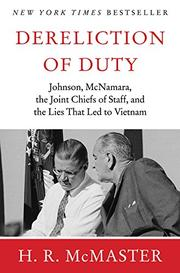 DERELICTION OF DUTY by H.R. McMaster